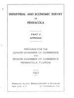 Industrial and economic survey of Pensacola: Part 5 - Appendix