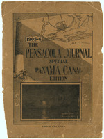 The Pensacola journal : special Panama Canal edition : vol. IX, no. 27, February 1, 1906.: Volume IX (1906) Number 27 (February): special Panama Canal edition : vol. IX, no. 27, February 1, 1906