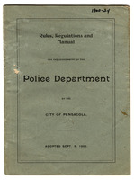 Rules, regulations and manual for the government of the Police Department of the city of Pensacola
